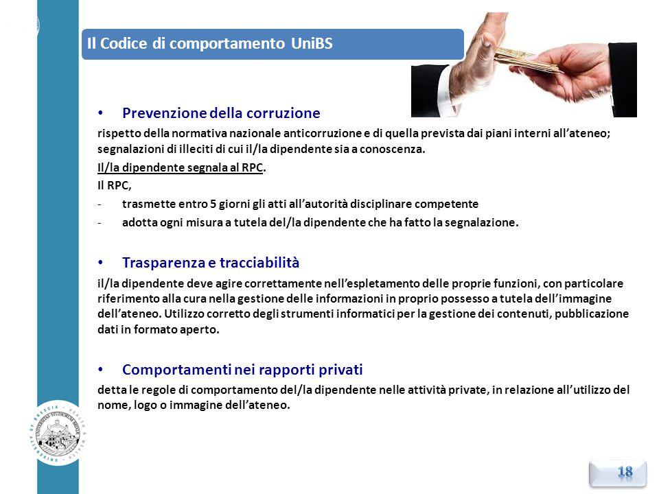 Prevenzione della corruzione rispetto della normativa nazionale anticorruzione e di quella prevista dai piani interni all'ateneo; segnalazioni di ille