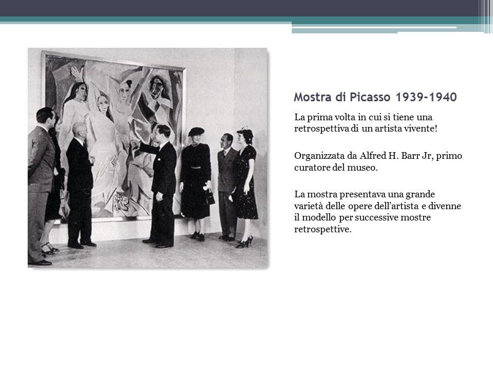 Mostra di Picasso 1939-1940 La prima volta in cui si tiene una retrospettiva di un artista vivente! Organizzata da Alfred H. Barr Jr, primo curatore d