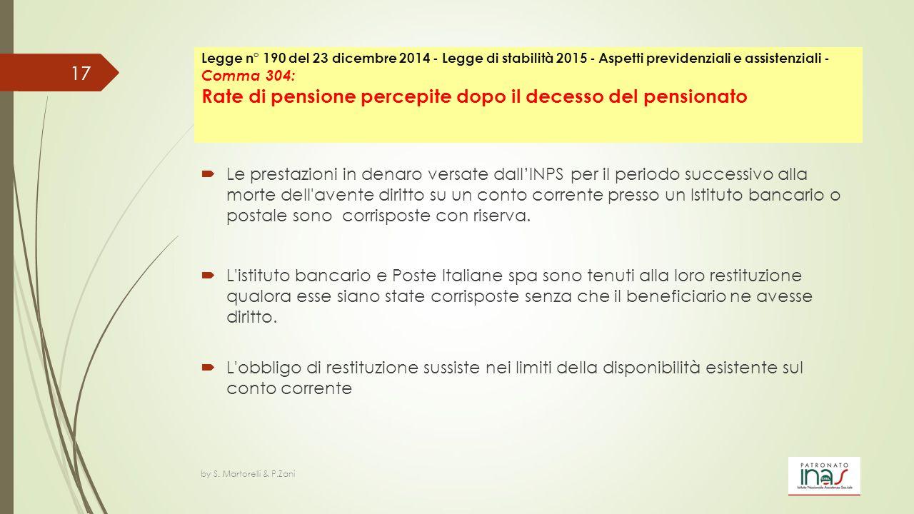  Le prestazioni in denaro versate dall'INPS per il periodo successivo alla morte dell'avente diritto su un conto corrente presso un Istituto bancario