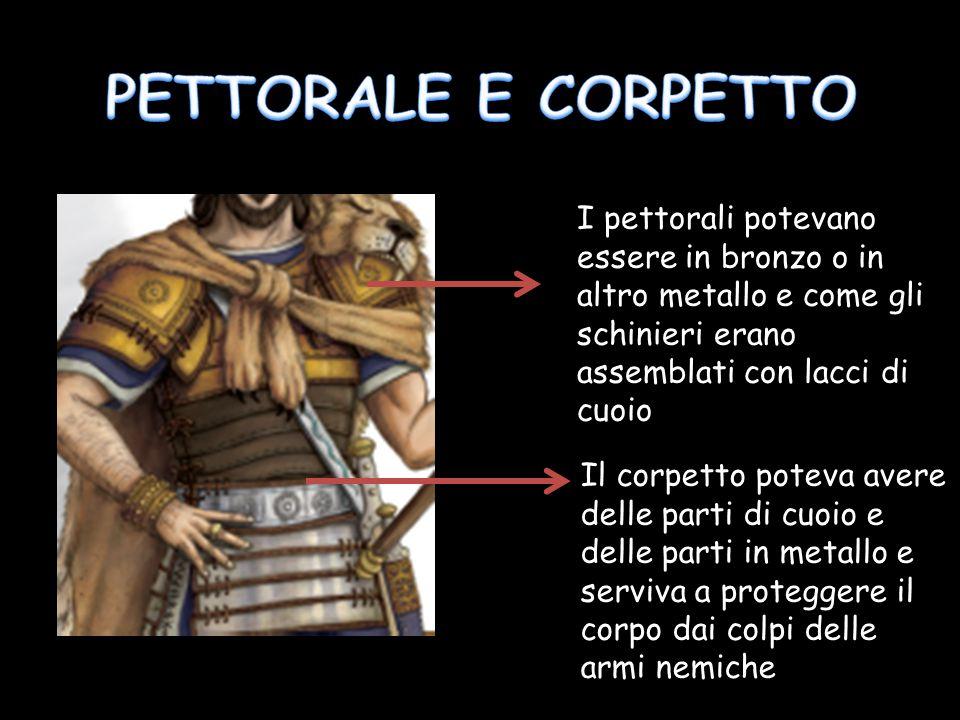 I pettorali potevano essere in bronzo o in altro metallo e come gli schinieri erano assemblati con lacci di cuoio Il corpetto poteva avere delle parti