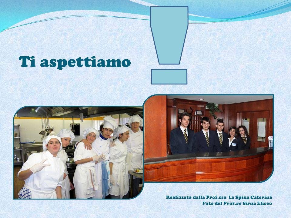 Ti aspettiamo Realizzato dalla Prof.ssa La Spina Caterina Foto del Prof.re Sirna Eliseo