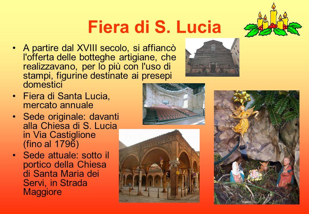 Fiera di S. Lucia A partire dal XVIII secolo, si affiancò l'offerta delle botteghe artigiane, che realizzavano, per lo più con l'uso di stampi, figuri