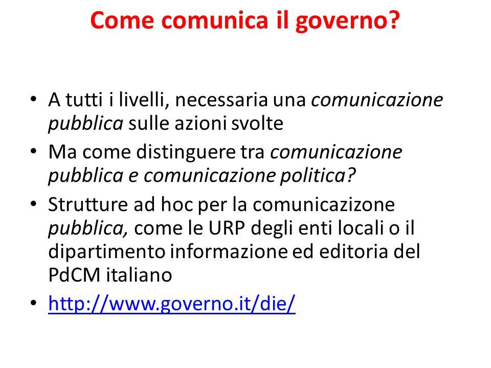 Come comunica il governo.