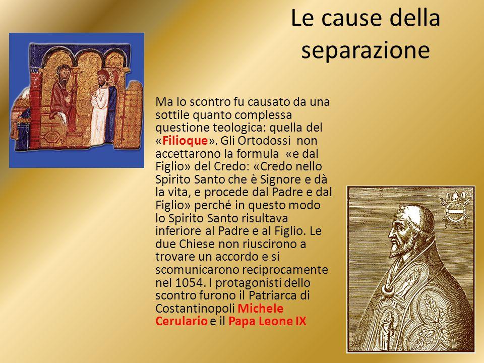 Gli Ortodossi: non riconoscono il Papa; le loro Chiese sono autonome e rette dai Patriarchi; in materia religiosa la vera autorità è il Sinodo; rifiutano il Purgatorio, le indulgenze e l'Immacolata Concezione; ammettono un secondo matrimonio in casi particolari come l'abbandono da parte di uno dei coniugi e l'adulterio continuato; non accettano il culto di Maria separato dalla Figura di Gesù; ammettono al sacerdozio uomini sposati ma i vescovi vengono scelti fra i sacerdoti celibi e i monaci.