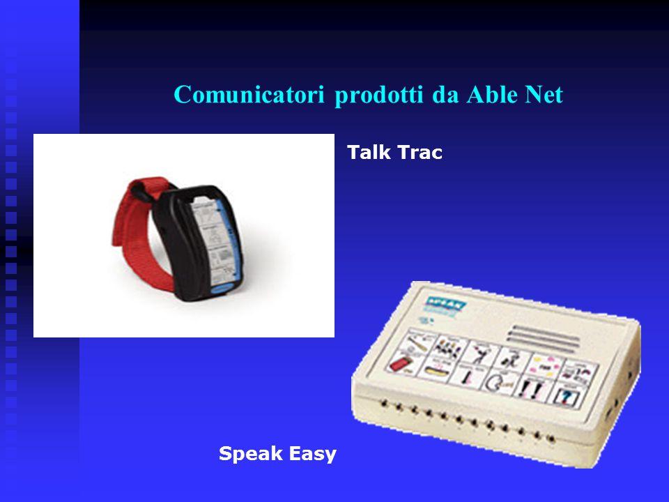 Comunicatori prodotti da Able Net Talk Trac Speak Easy