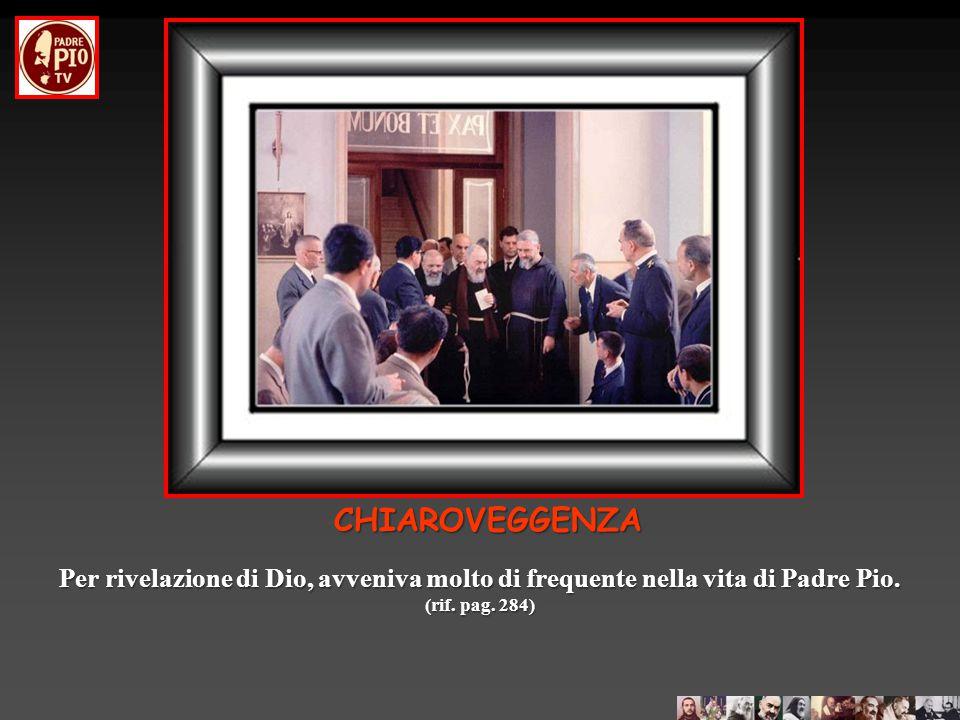 Un giorno Padre Emanuele Grassi di Bologna si lamentò in confessionale di un dolore alla spalla E' da tempo che me lo trascino dietro, sono preoccupato .