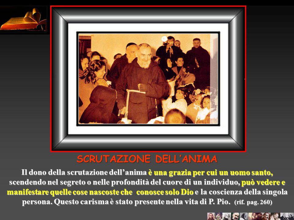 Un giorno un suo figlio spirituale (Enzo Picciafuoco), gli domandò se tornando ad Ancona avrebbe fatto bene ad andare a salutare la famiglia della sua