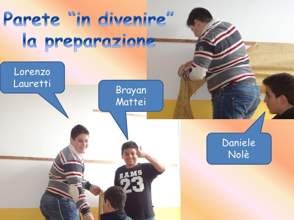 Lorenzo Lauretti Daniele Nolè Brayan Mattei