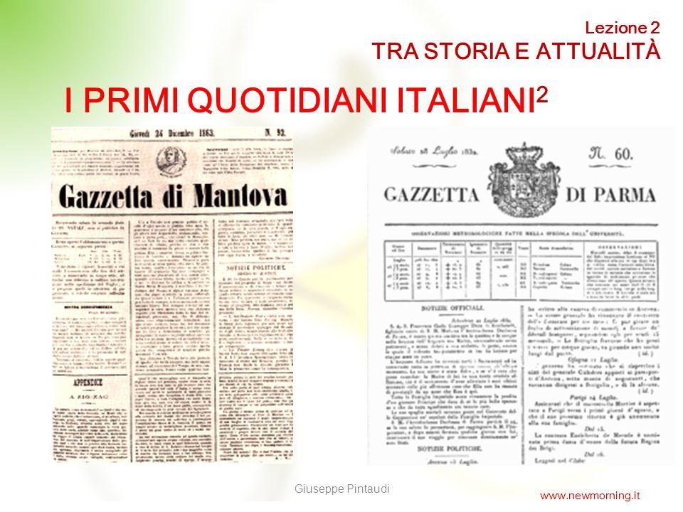 8 LA GAZZETTA Il termine Gazzetta prende origine dalla moneta veneziana con la quale, nel Settecento, si comperava il giornale.