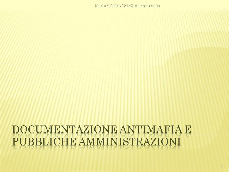  Art.10, programma triennale della trasparenza  Art.43 responsabile per la trasparenza a Marco CATALANO Codice antimafia 32