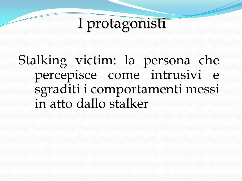 L'intervento sugli stalker L'intervento sugli stalker -Valutazione psichiatrica e diagnosi -Trattamento sulla base della tipologia di disturbo e terapia cognitivo- comportamentale -Colloquio motivazionale centrato sulla necessità del trattamento -Sviluppo di empatia per la vittima -Miglioramento delle abilità sociali -Valutazione periodica dei rischi per la vittima