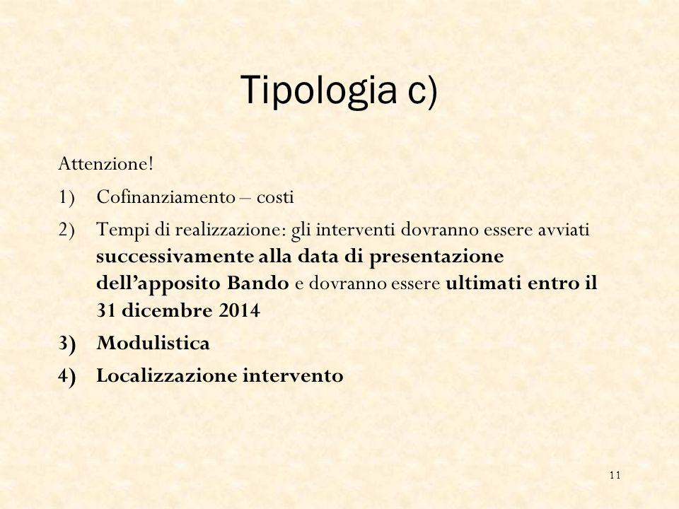 Tipologia c) Attenzione.