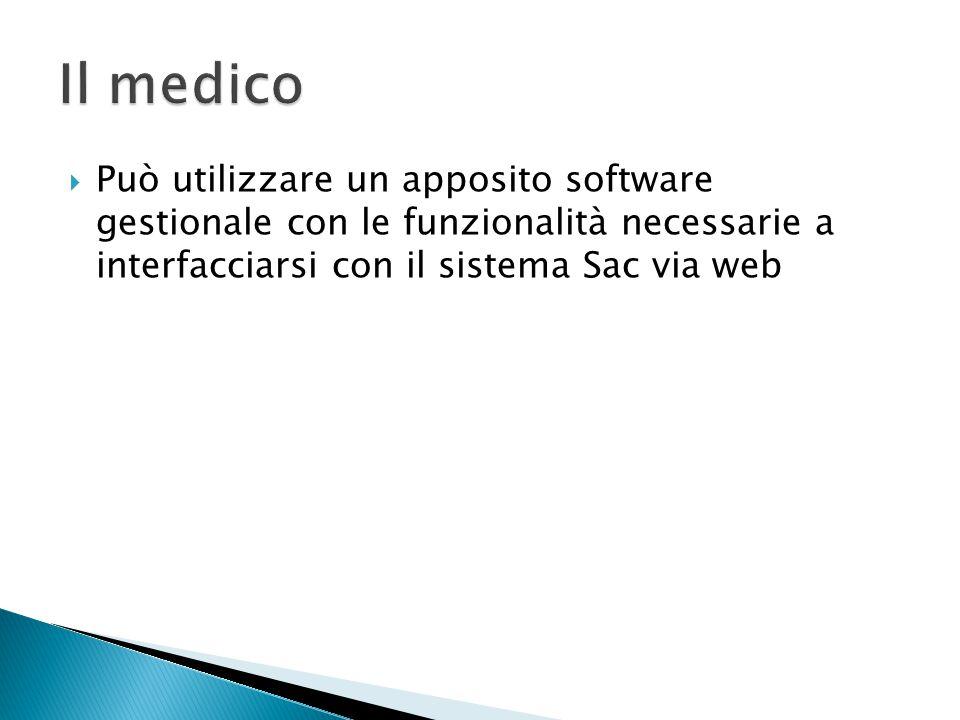  Può utilizzare un apposito software gestionale con le funzionalità necessarie a interfacciarsi con il sistema Sac via web