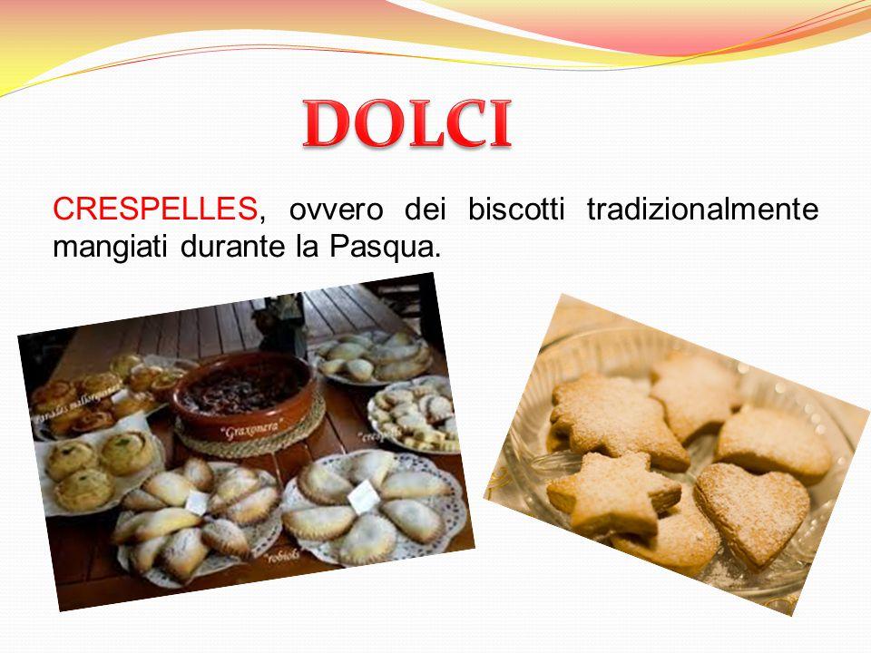 CRESPELLES, ovvero dei biscotti tradizionalmente mangiati durante la Pasqua.