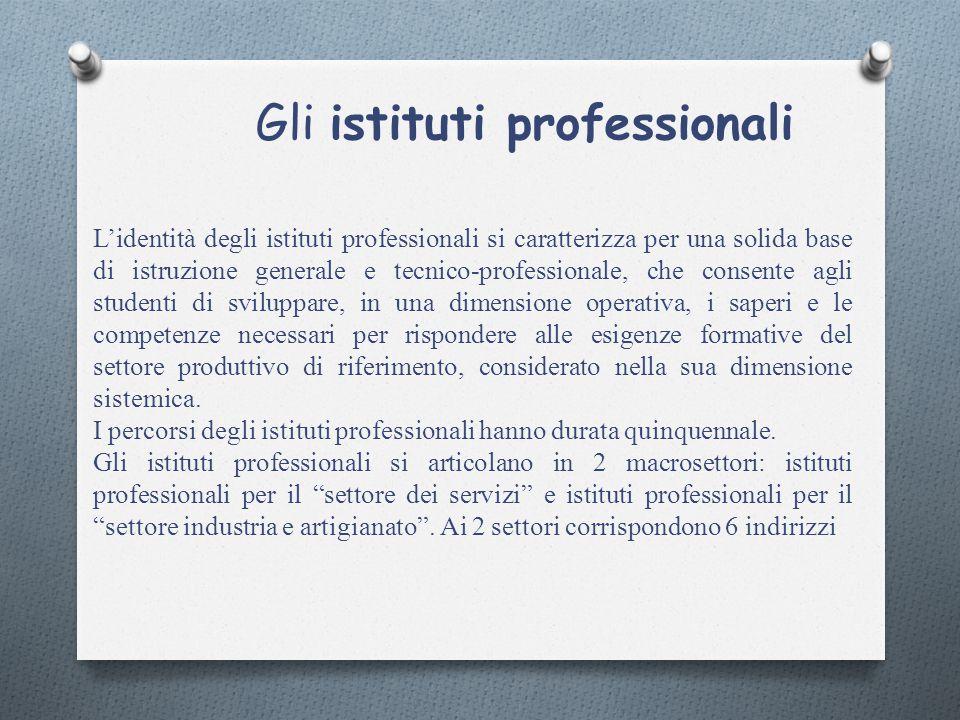 L'identità degli istituti professionali si caratterizza per una solida base di istruzione generale e tecnico-professionale, che consente agli studenti