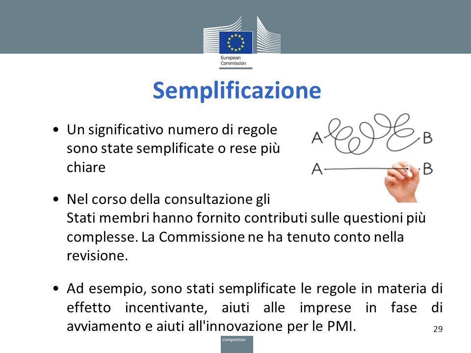 Semplificazione Un significativo numero di regole sono state semplificate o rese più chiare Nel corso della consultazione gli Stati membri hanno forni