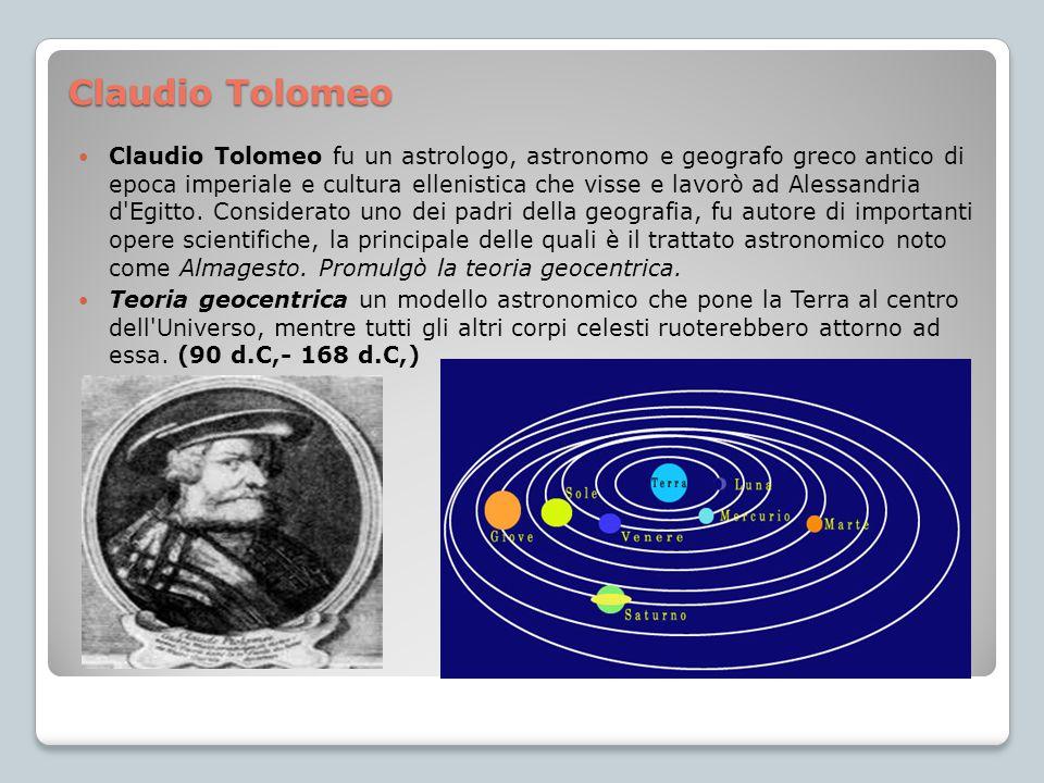 Claudio Tolomeo Claudio Tolomeo fu un astrologo, astronomo e geografo greco antico di epoca imperiale e cultura ellenistica che visse e lavorò ad Ales