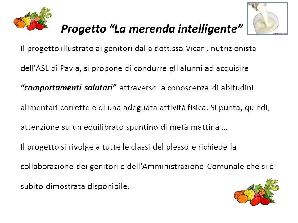 """Progetto """"La merenda intelligente"""" Il progetto illustrato ai genitori dalla dott.ssa Vicari, nutrizionista dell'ASL di Pavia, si propone di condurre g"""