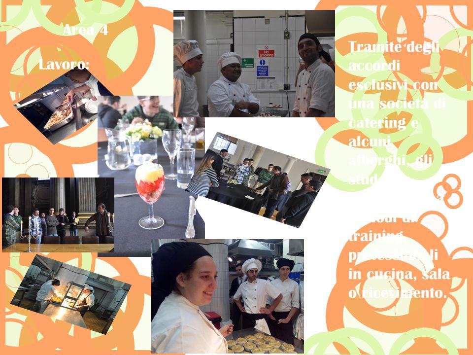 Tramite degli accordi esclusivi con una società di catering e alcuni alberghi, gli studenti partecipano a periodi di training professionali in cucina,