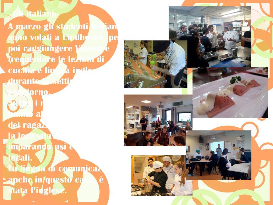 A marzo gli studenti italiani sono volati a Eindhoven, per poi raggiungere Vianen e frequentare le lezioni di cucina e lingua inglese durante la setti