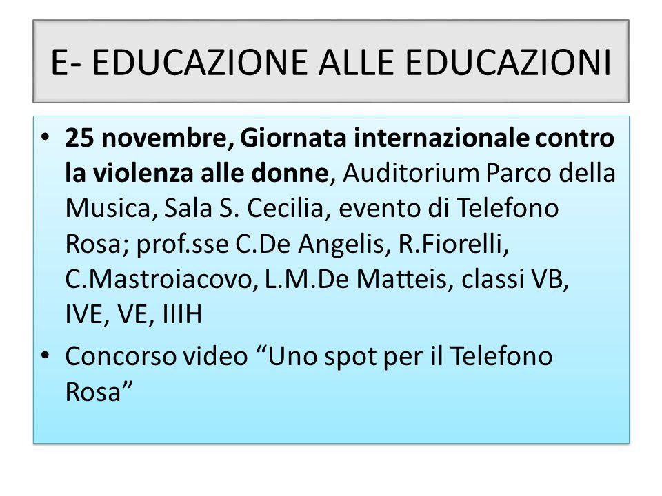 E- EDUCAZIONE ALLE EDUCAZIONI 25 novembre, Giornata internazionale contro la violenza alle donne, Auditorium Parco della Musica, Sala S. Cecilia, even
