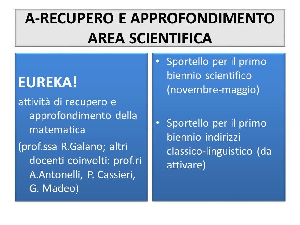 A-RECUPERO E APPROFONDIMENTO AREA SCIENTIFICA EUREKA.