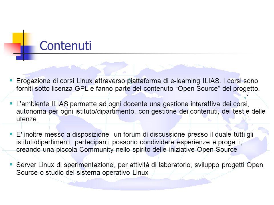 Contenuti  Erogazione di corsi Linux attraverso piattaforma di e-learning ILIAS.