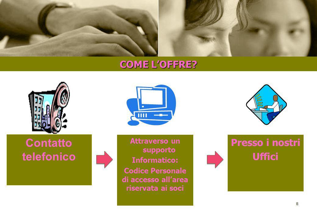 7 COSA OFFRE IL CEFO?  Opportunità di lavoro nell'ambito dei soggiorni studio estivi in Italia e all'estero  Un servizio di informazione e orientame