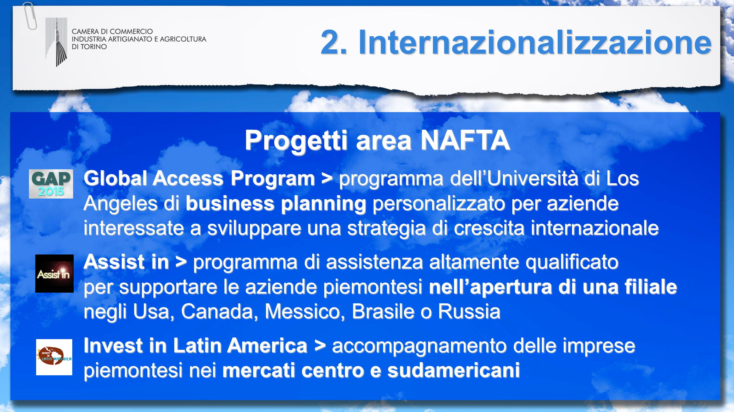 Progetti area NAFTA Global Access Program > programma dell'Università di Los Angeles di business planning personalizzato per aziende interessate a svi