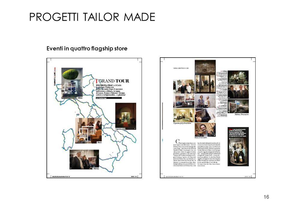 Eventi in quattro flagship store PROGETTI TAILOR MADE 16