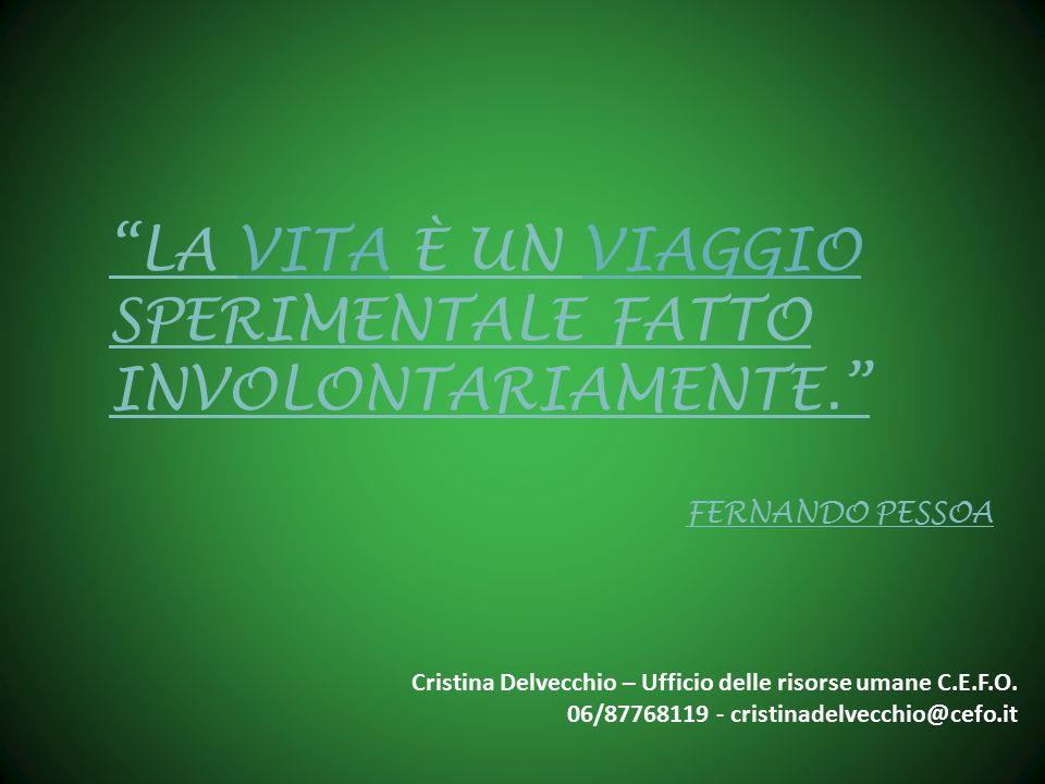 Cristina Delvecchio – Ufficio delle risorse umane C.E.F.O.