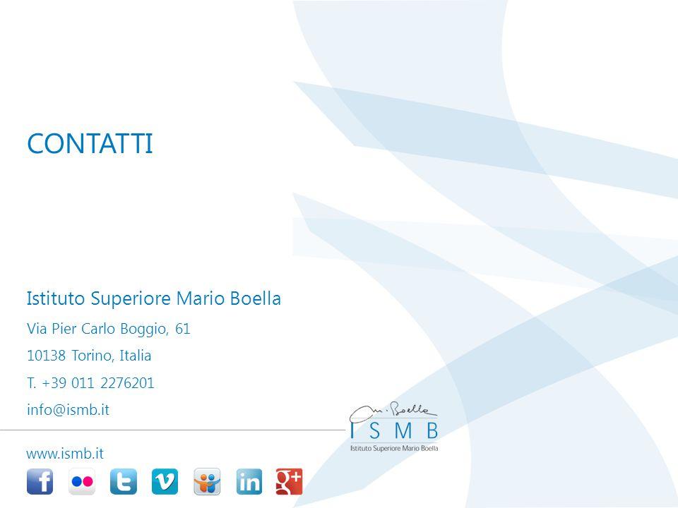 Istituto Superiore Mario Boella Via Pier Carlo Boggio, 61 10138 Torino, Italia T. +39 011 2276201 info@ismb.it CONTATTI www.ismb.it