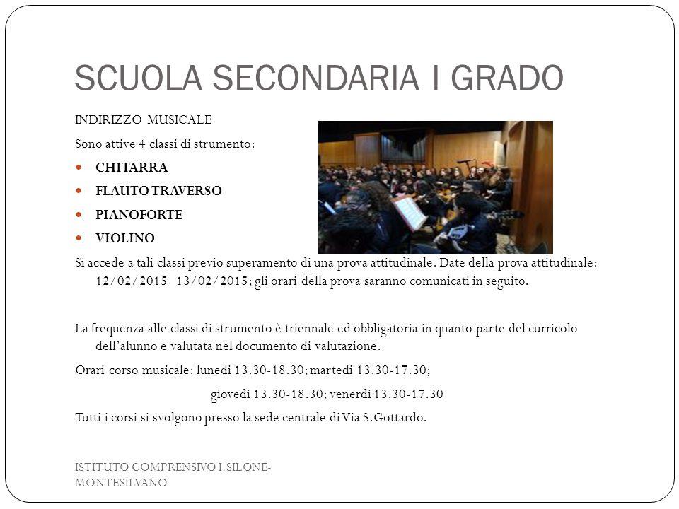 SCUOLA SECONDARIA I GRADO INDIRIZZO MUSICALE Sono attive 4 classi di strumento: CHITARRA FLAUTO TRAVERSO PIANOFORTE VIOLINO Si accede a tali classi pr