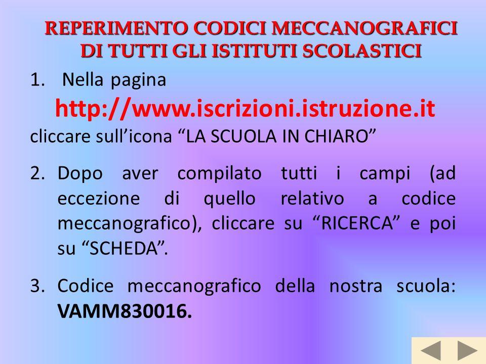 """1. Nella pagina http://www.iscrizioni.istruzione.it cliccare sull'icona """"LA SCUOLA IN CHIARO"""" 2.Dopo aver compilato tutti i campi (ad eccezione di que"""