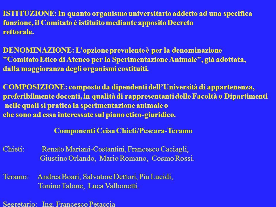 ISTITUZIONE: In quanto organismo universitario addetto ad una specifica funzione, il Comitato è istituito mediante apposito Decreto rettorale.