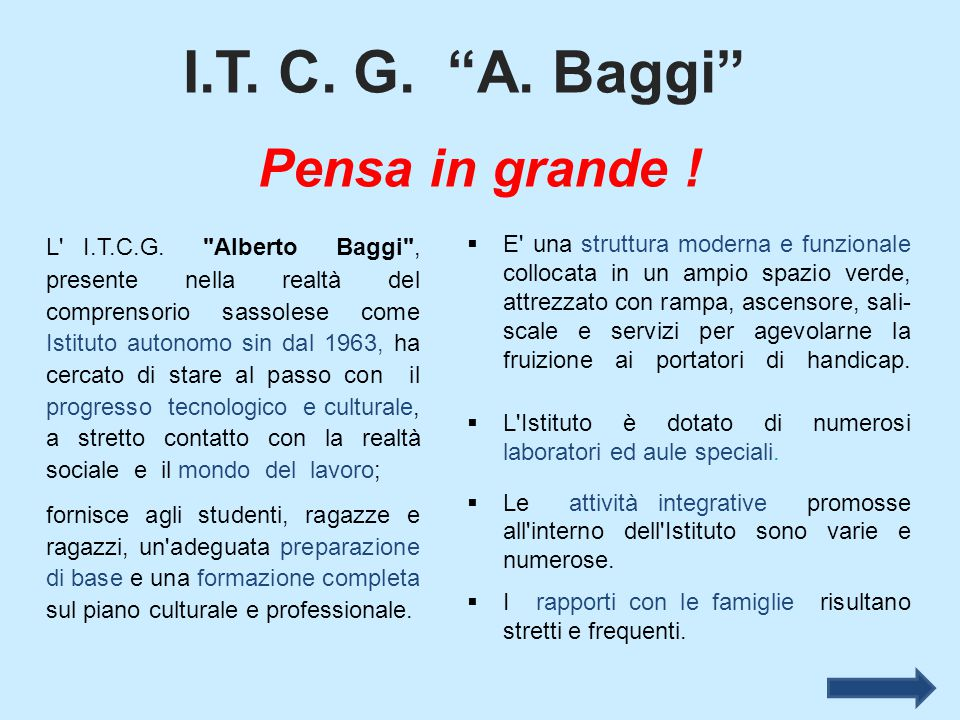 """I.T. C. G. """"A. Baggi"""" Pensa in grande ! L' I.T.C.G."""