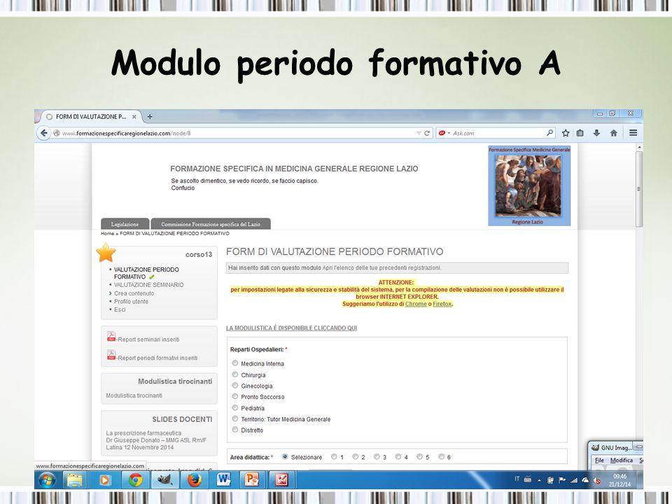 Modulo Periodo formativo B Inserimento ore svolte Inserimento date del periodo Inserimento nome tutor e date Dott.