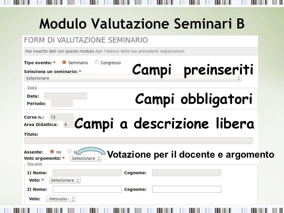 Modulo Valutazione Seminari C Domande del Form valutazione seminari 1
