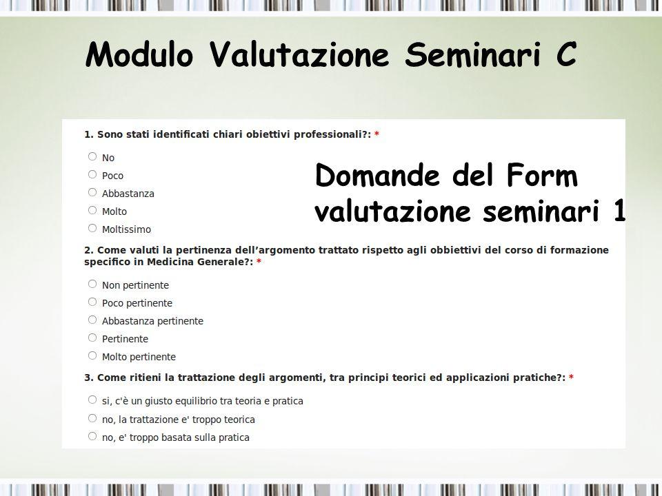 Modulo Valutazione Seminari D Form valutazione seminari Domande del Form valutazione seminari 2