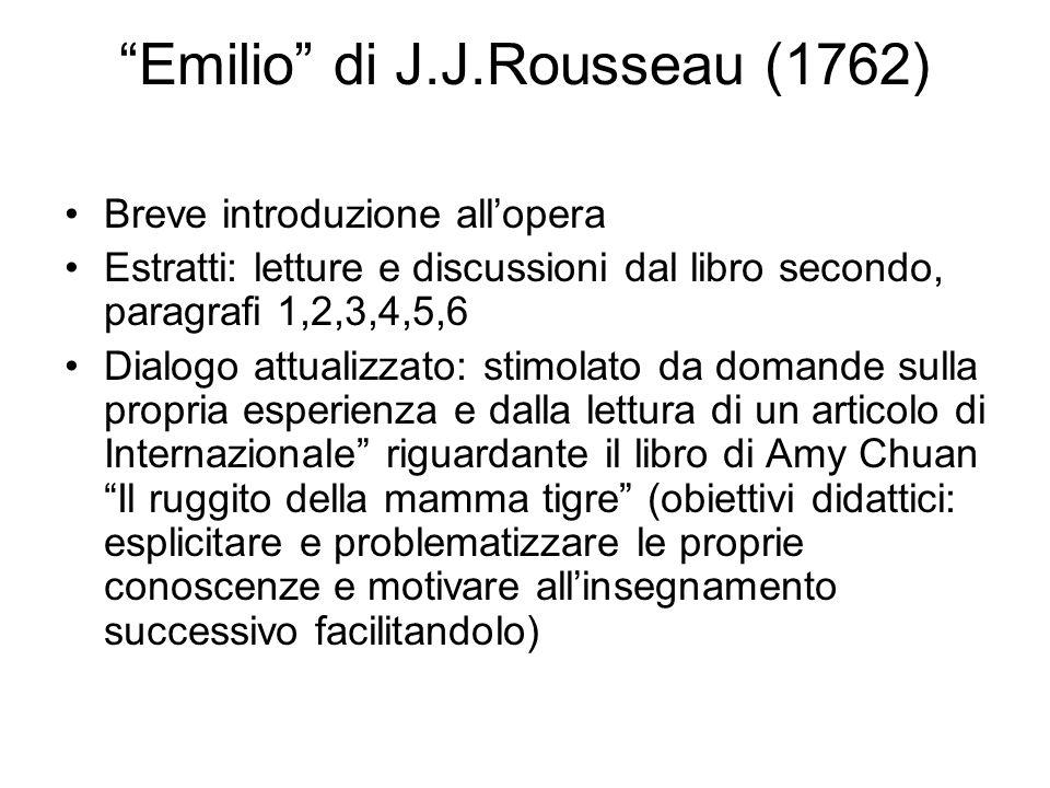 """Emilio"" di J.J.Rousseau (1762) Breve introduzione all'opera Estratti: letture e discussioni dal libro secondo, paragrafi 1,2,3,4,5,6 Dialogo attualiz"