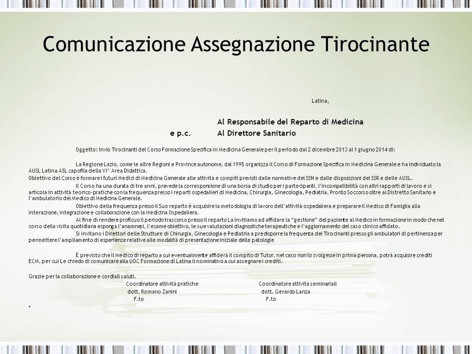 Comunicazione Assegnazione Tirocinante Latina, Al Responsabile del Reparto di Medicina e p.c.Al Direttore Sanitario Oggetto: Invio Tirocinanti del Cor