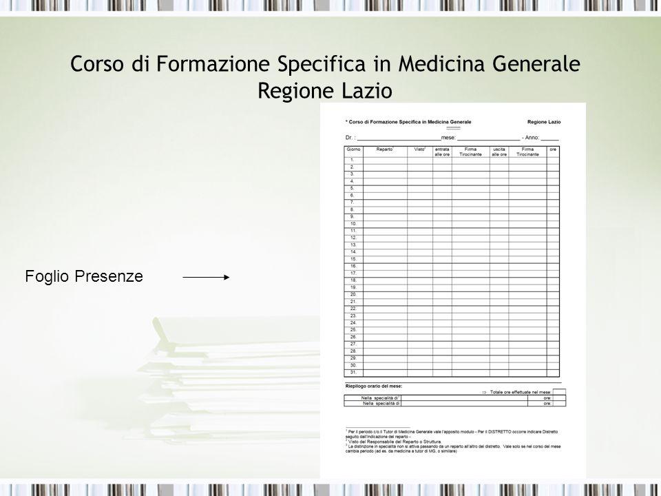 Corso di Formazione Specifica in Medicina Generale Regione Lazio Foglio Presenze