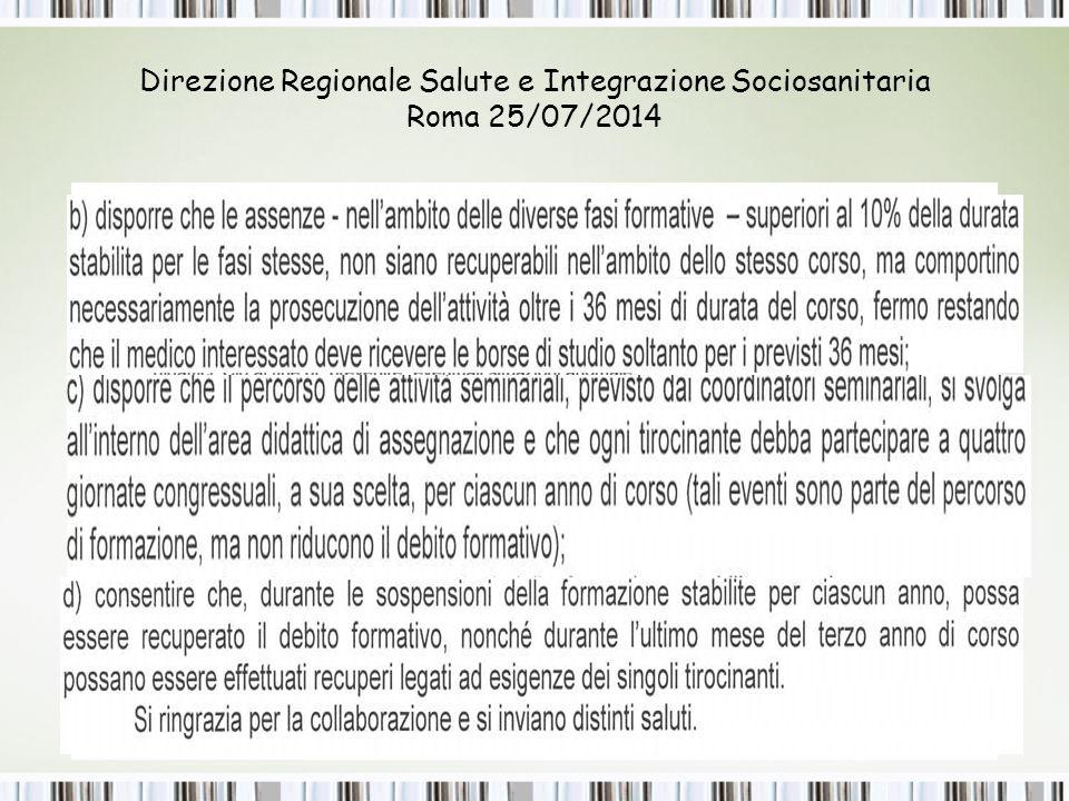 Direzione Regionale Salute e Integrazione Sociosanitaria Roma 25/07/2014