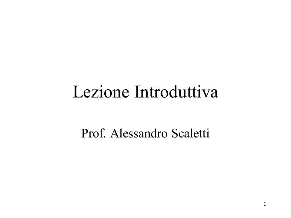 1 Lezione Introduttiva Prof. Alessandro Scaletti