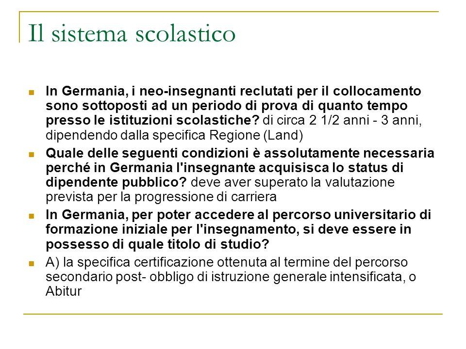 Il sistema scolastico L istruzione obbligatoria in Germania prevede un ciclo di orientamento all interno dei diversi tipi di scuola.
