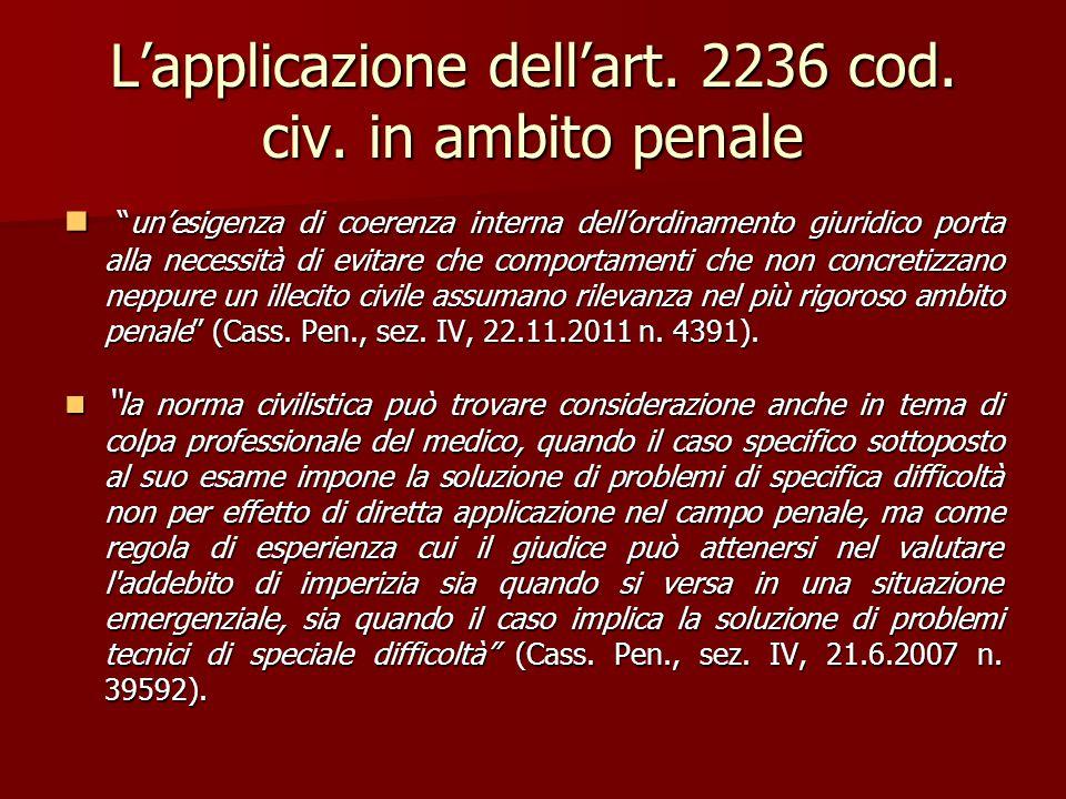 """L'applicazione dell'art. 2236 cod. civ. in ambito penale """"un'esigenza di coerenza interna dell'ordinamento giuridico porta alla necessità di evitare c"""