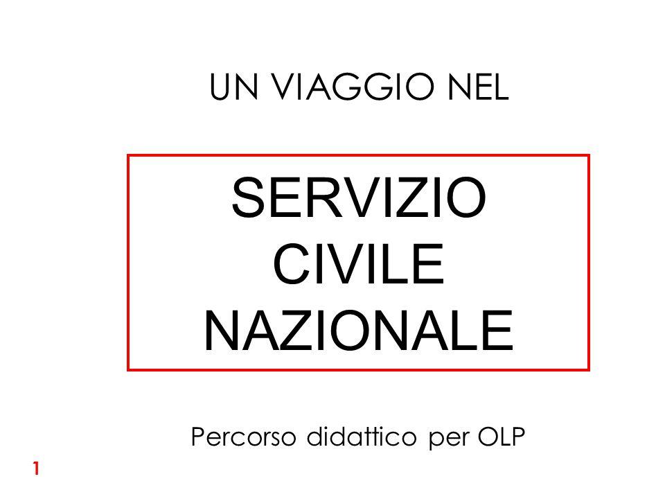 SERVIZIO CIVILE NAZIONALE UN VIAGGIO NEL Percorso didattico per OLP 1