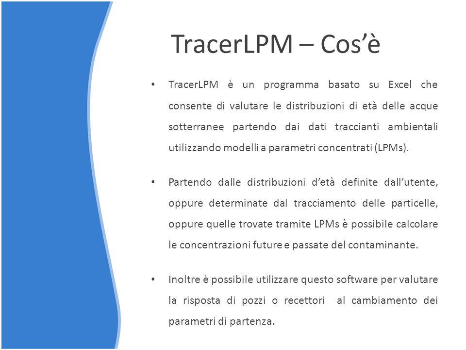 TracerLPM – Cos'è TracerLPM è un programma basato su Excel che consente di valutare le distribuzioni di età delle acque sotterranee partendo dai dati