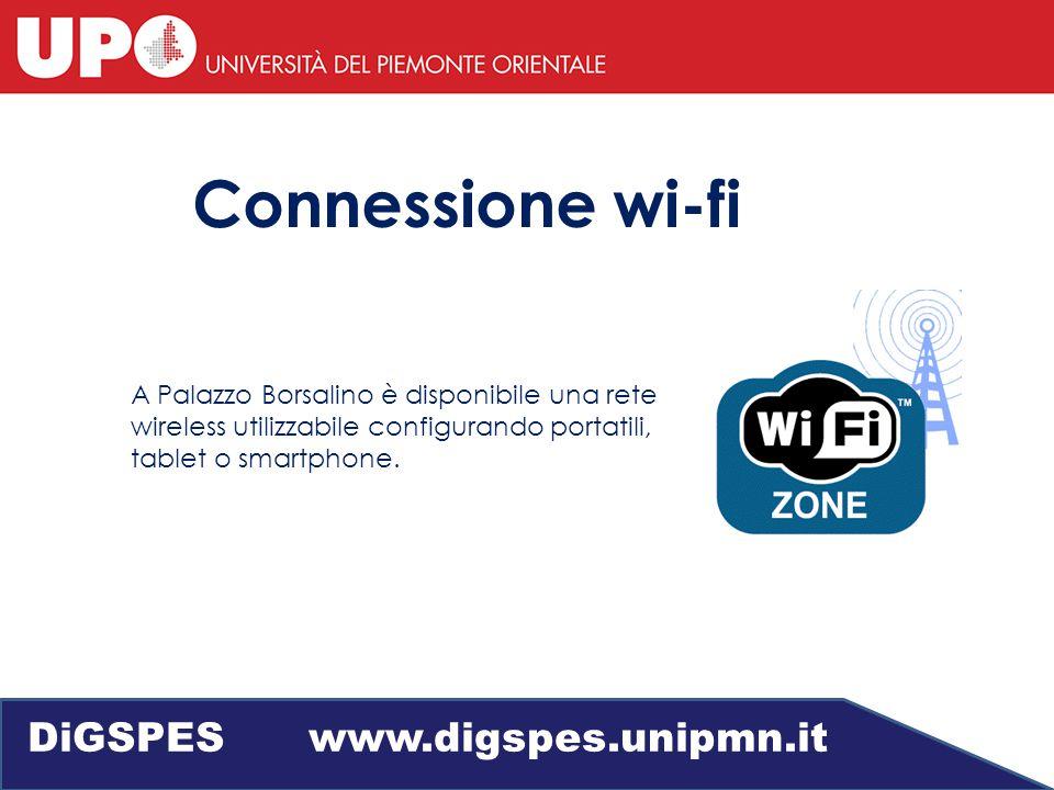 Connessione wi-fi A Palazzo Borsalino è disponibile una rete wireless utilizzabile configurando portatili, tablet o smartphone.
