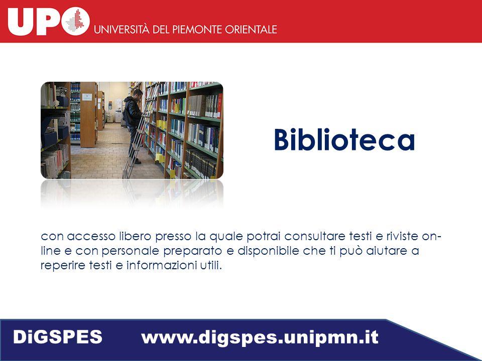 Biblioteca con accesso libero presso la quale potrai consultare testi e riviste on- line e con personale preparato e disponibile che ti può aiutare a reperire testi e informazioni utili.